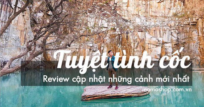 Tuyệt Tình Cốc Đà Lạt vẻ đẹp không thể bỏ lỡ review mới nhất
