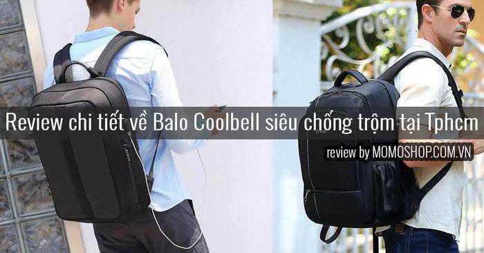 Review chi tiết về Balo Coolbell siêu chống trộm tại tphcm