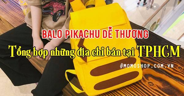 Balo Pikachu dễ thương – Tổng hợp những địa chỉ bán tại TPHCM