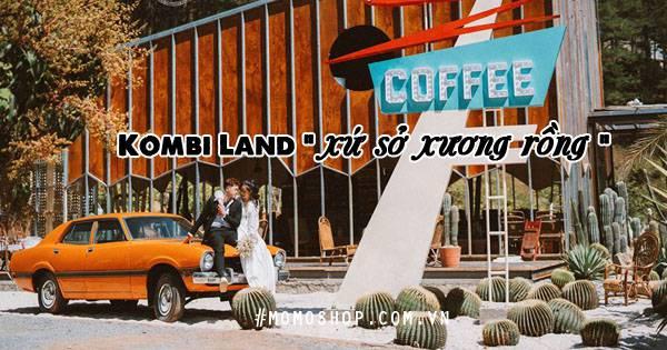 """REVIEW !!! 199+ ảnh đẹp Kombi Land """" xứ sở xương rồng """" tại Đà Lạt"""
