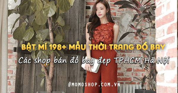 Bật mí 198+ Mẫu Thời trang Đồ bay jumpsuit và shop bán đồ bay đẹp TPHCM Hà Nội