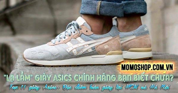 Giày Asics chính hãng bạn biết chưa? Top 11 giày Asics chạy bộ cực tốt