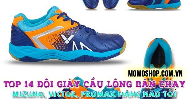 """""""Thịnh hành"""" Top 14 đôi Giày Cầu Lông bán chạy nhất + Mizuno, Victor, Promax hãng giày cầu lông nào tốt"""