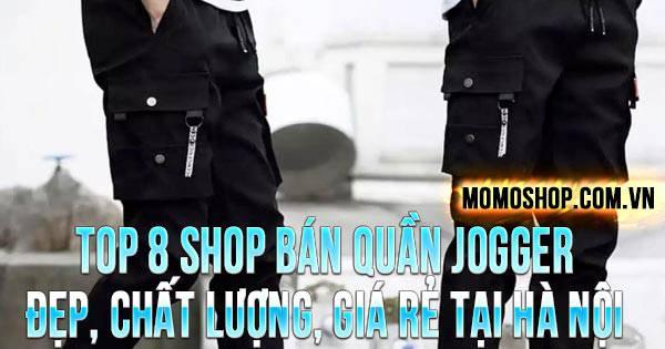 TOP 8 shop bán quần Jogger nam nữ đẹp, chất lượng, giá rẻ
