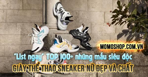 TOP Những mẫu Giày thể thao Sneaker nữ đẹp và chất giá hạt dẻ