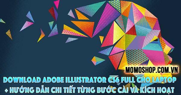 Link Download Adobe Illustrator CS6 Full Cho Laptop