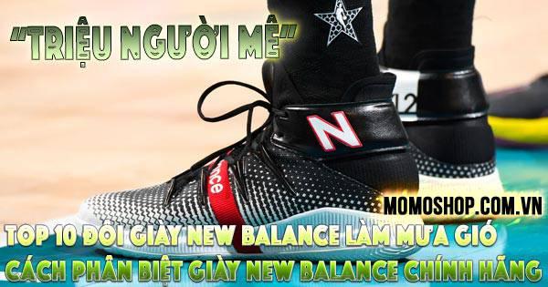 Top 10 mẫu Giày New Balance làm mưa gió trên thị trường