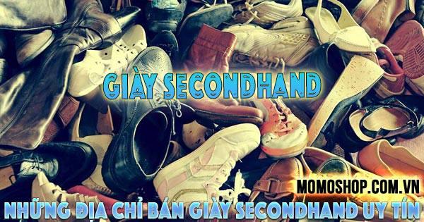 Giày Secondhand Là Gì ? Những địa chỉ bán giày secondhand