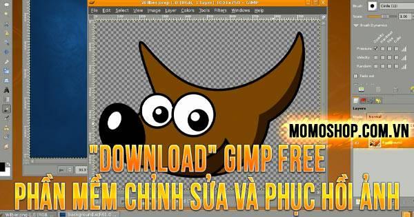 """""""DOWNLOAD"""" GIMP Free – Phần mềm chỉnh sửa và phục hồi ảnh hay nhất"""