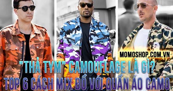 Camouflage Là Gì? Top 6 cách mix đồ với quần áo Camo phổ biến hiện nay