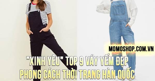 """""""XINH YÊU"""" TOP 9 Váy Yếm Đẹp phong cách thời trang Hàn Quốc"""