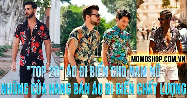 """""""TOP 20"""" Áo Đi Biển Cho Nam Nữ + Những cửa hàng bán áo đi biển chất lượng"""