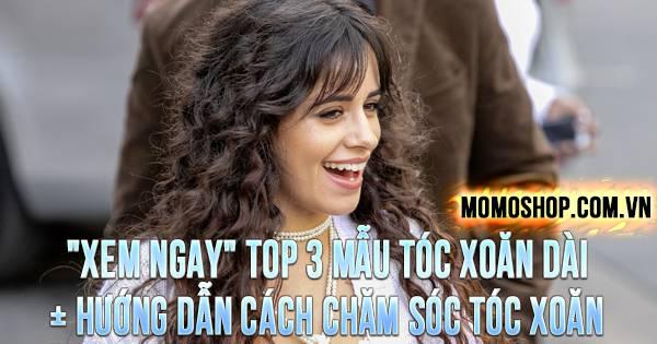 """""""XEM NGAY"""" TOP 3 Mẫu Tóc Xoăn Dài + Hướng dẫn cách chăm sóc tóc xoăn hiệu quả"""