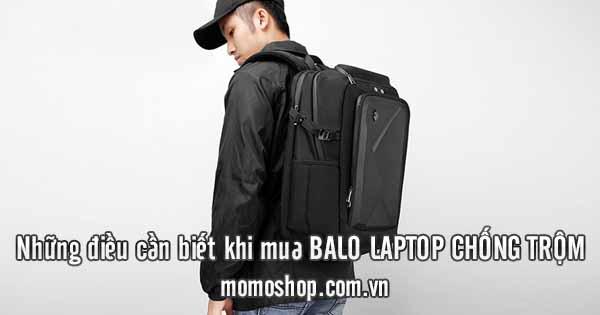 5 Mẫu balo laptop chống trộm tốt nhất và lưu ý khi mua