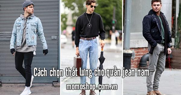 Cách chọn thắt lưng cho quần jean nam