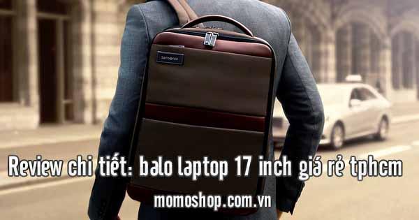 Review balo laptop 17 inch chống sốc, chống nước giá rẻ