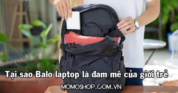 Mẫu balo laptop thời trang nam nữ hot nhất cho giới trẻ