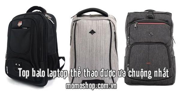 Top balo laptop thể thao được ưa chuộng nhất