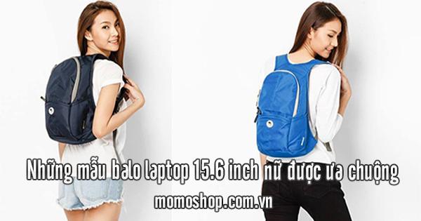 Những mẫu balo laptop 15.6 inch nữ được ưa chuộng