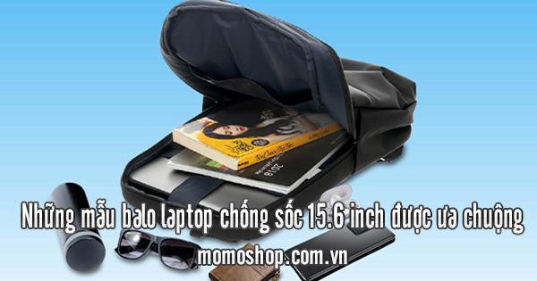 Những mẫu balo laptop chống sốc 15.6 inch được ưa chuộng