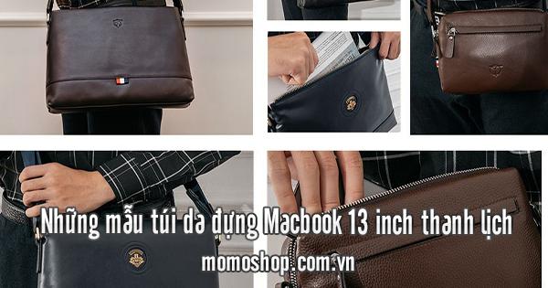 Những mẫu túi da đựng Macbook 13 inch thanh lịch