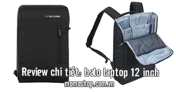 Review chi tiết: balo laptop 12 inch tốt nhất