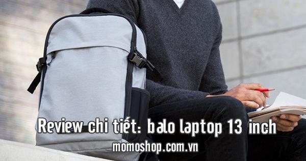 Review chi tiết: balo laptop 13 inch chống nước tốt nhất