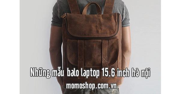 Những mẫu balo laptop 15.6 inch hà nội