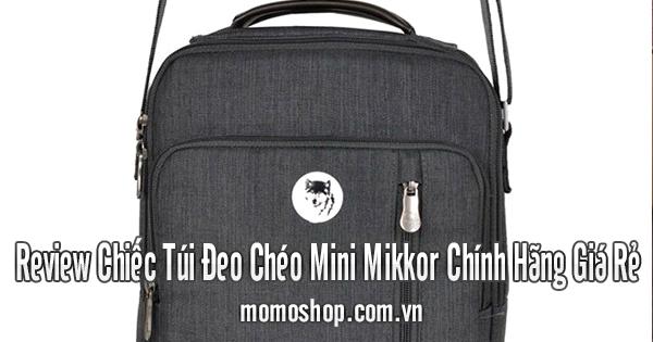 Review Chiếc Túi Đeo Chéo Mini Mikkor Chính Hãng Giá Rẻ