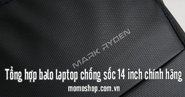 Tổng hợp balo laptop chống sốc 14 inch chính hãng
