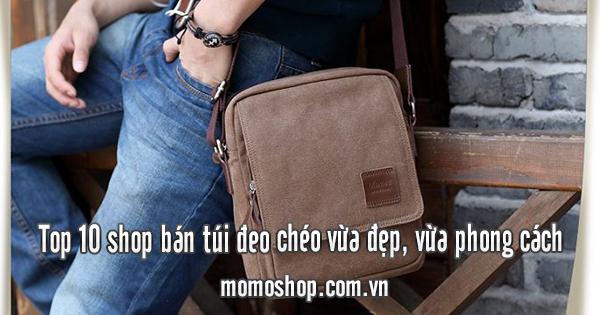 Top 10 shop bán túi đeo chéo vừa đẹp, vừa phong cách