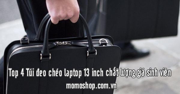 Top 4 Túi đeo chéo laptop 13 inch chất lượng giá sinh viên