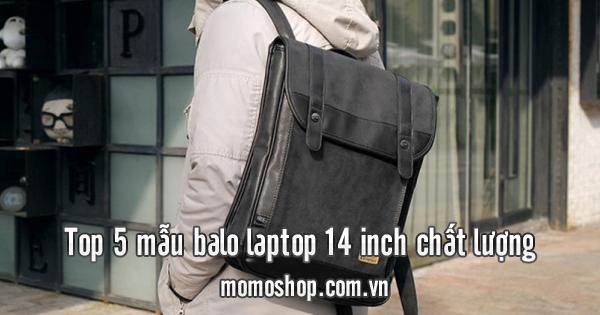 Top 5 mẫu balo laptop 14 inch chất lượng
