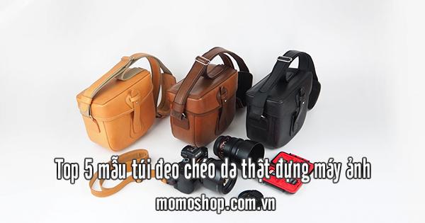 Top 5 mẫu túi đeo chéo da thật đựng máy ảnh