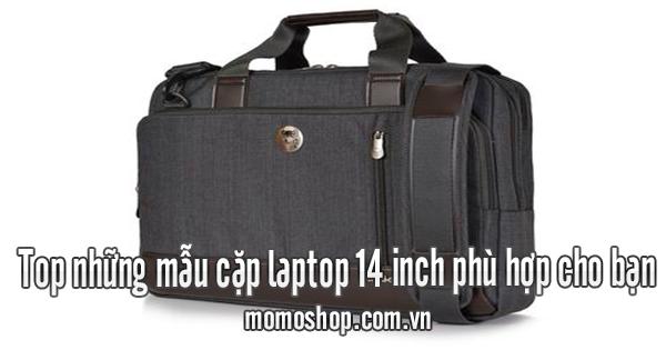 Top những mẫu cặp laptop 14 inch phù hợp cho bạn