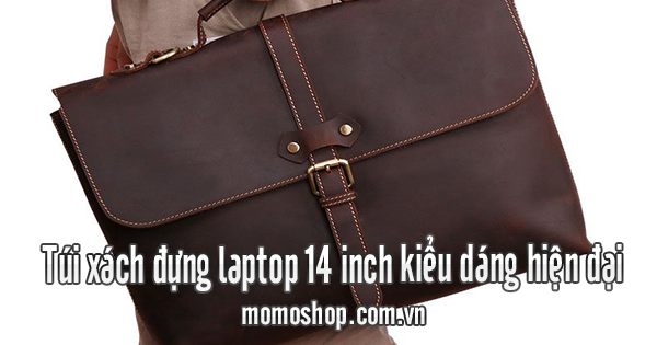 Túi xách đựng laptop 14 inch kiểu dáng hiện đại