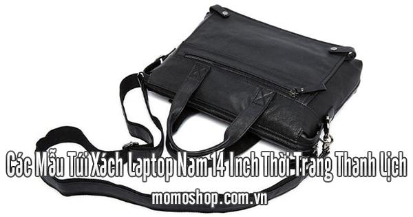 Các Mẫu Túi Xách Laptop Nam 14 Inch Thời Trang Thanh Lịch