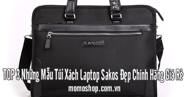 TOP 3 Những Mẫu Túi Xách Laptop Sakos Đẹp Chính Hãng Giá Rẻ