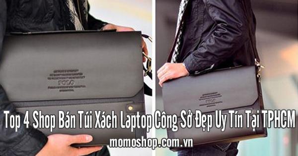 Top 4 Shop Bán Túi Xách Laptop Công Sở Đẹp Uy Tín Tại TPHCM