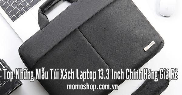 Top Những Mẫu Túi Xách Laptop 13.3 Inch Chính Hãng Giá Rẻ