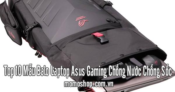 Top 5 Mẫu Balo Laptop Asus Gaming Chống Nước Chống Sốc