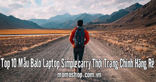 Top 10 Mẫu Balo Laptop Simplecarry Thời Trang Chính Hãng Rẻ