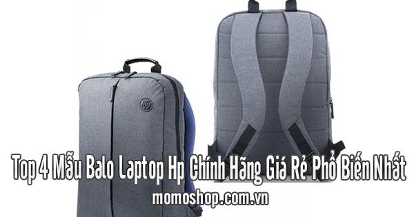Top 4 Mẫu Balo Laptop Hp Chính Hãng Giá Rẻ Phổ Biến Nhất