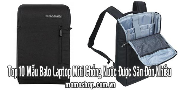 Top 10 Mẫu Balo Laptop Miti Chống Nước Được Săn Đón Nhiều